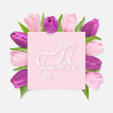 Teachers day card. Pink and lilac tulips Tulips under a pink banner and white Hand lettering Happy teachers Day Greeting text. Vector Photo realistic delicate Stock Photos