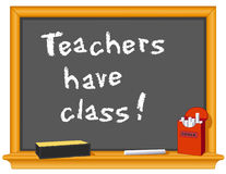 Teachers have class!. Wood frame blackboard, eraser and box of chalk with important message, Teachers have class!   Copy space to add your own text, notes or Royalty Free Stock Photos