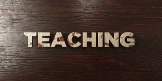 Teaching - grungy wooden headline on Maple  - 3D rendered royalty free stock image. This image can be used for an online website banner ad or a print postcard Stock Images