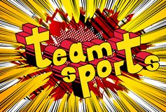 Team Sports - Comic book style phrase. Team Sports - Vector illustrated comic book style phrase with abstract background stock illustration