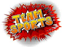 Team Sports - Comic book style phrase. Team Sports - Vector illustrated comic book style phrase with abstract background royalty free illustration
