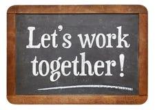Teamwork concept on blackboard. Let's work together - teamwork concept  on a vintage slate blackboard Stock Photography