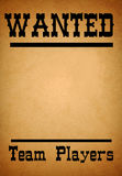 Teamwork wanted grunge poster. Wanted poster for team players in the old western style on old grunge paper vector illustration