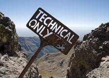 Technical Only Sign Above Cliff Stock Photo