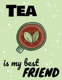 Tee ist mein Plakat des besten Freunds Handgezogene komische Art dinieren von der lustigen Postkarte des Kräutertees lizenzfreie abbildung
