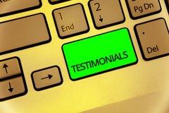 Teksta znak pokazuje Testimonials Konceptualnych fotografia klientów poparcia oświadczenia formalny doświadczenie someone Klawiat obrazy stock