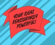 Teksta znak pokazuje Twój pomysły Reassuringly Potężnych Konceptualny fotografii władzy tranquillity w twój myślach Składał 3D royalty ilustracja