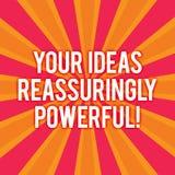 Teksta znak pokazuje Twój pomysły Reassuringly Potężnych Konceptualny fotografii władzy tranquillity w twój myśli Sunburst fotogr ilustracji