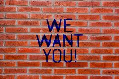Teksta znaka seans Chcemy Was Konceptualna fotografii firma Szuka talent Akcydensową zatrudnieniową cegłę chce zatrudniać wakat zdjęcie royalty free