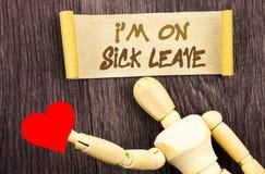 Teksta znaka seans m jestem Na Chorym urlopie Konceptualny fotografia wakacje wakacje Nieobecny Z Biurowej choroby febry pisać na zdjęcia royalty free