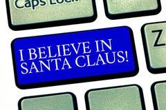 Teksta znaka seans Wierzę W Święty Mikołaj Konceptualna fotografia mieć wiarę w Bożenarodzeniowego Wakacyjnego dzieciństwa Klawia zdjęcia stock