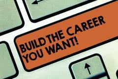 Teksta znaka seansu budowa kariera Ty Chcesz Konceptualna fotografia ono Przygotowywa dla twój pragnący przyszłościowy Klawiaturo zdjęcia stock