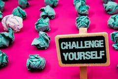 Teksta znaka seansu wyzwanie Yourself Konceptualna fotografia Pokonujący zaufania ośmielenia ulepszenia wyzwania Silny Blackboard zdjęcie royalty free