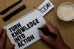 Teksta znaka seansu zwrota wiedza W akcję Konceptualna fotografia Stosuje co uczyłeś się przywódctwo strategie ty zdjęcie stock