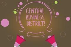 Tekstteken die Centraal Bedrijfsdistrict tonen Conceptuele commerciële foto en commercieel centrum van een stad Twee Megafoon en stock illustratie