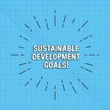 Tekstteken die Duurzame Ontwikkelingsdoelstellingen tonen De conceptuele foto verenigt Naties Globale visie voor Dunne huanalysis royalty-vrije illustratie