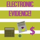 Tekstteken die Elektronisch Bewijsmateriaal tonen De conceptuele opgeslagen foto bewijzende informatie of brengt in digitale vorm stock illustratie