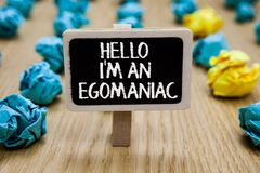 Tekstteken die Hello tonen ben ik een Egomaniac De conceptuele geschreven greep van Paperclip van het foto Egoïstische Egocentris royalty-vrije stock fotografie