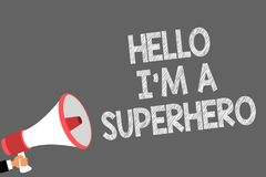 Tekstteken die Hello tonen ben ik een Superhero Conceptuele foto die in zich alar van de de Symbolenspreker van de Zelfvertrouwen royalty-vrije illustratie