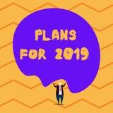 Tekstteken die Plannen voor 2019 tonen Conceptuele foto een bedoeling of een besluit over wat men Mannelijke mens gaat doen vector illustratie