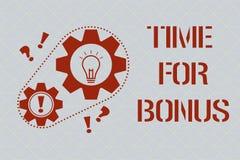 Tekstteken die Tijd voor Bonus tonen De conceptuele foto een som geld voegde aan de lonen van een persoon toe als beloning stock illustratie
