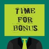 Tekstteken die Tijd voor Bonus tonen De conceptuele foto een som geld voegde aan de lonen van een persoon toe als beloning vector illustratie