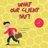 Tekstteken die wat tonen Onze Cliënt zegt Het de conceptuele Terugkoppeling of advies van fotoklanten over de productdienst royalty-vrije illustratie