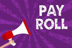 Tekstteken het tonen betaalt Broodje Conceptuele die fotohoeveelheid lonen en salarissen door een bedrijf aan zijn luide Megafoon royalty-vrije illustratie