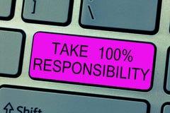 Tekstteken het tonen neemt de Verantwoordelijkheid 100 De conceptuele foto volledig verantwoordelijk is voor uw Acties en Gedacht stock afbeeldingen