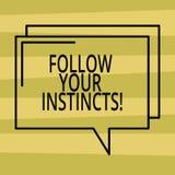 Tekstteken het tonen volgt Uw Instincten De conceptuele foto luistert aan uw intuïtie en luistert aan uw Rechthoekig hart vector illustratie