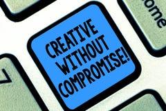 Tekstteken tonen Creatief zonder Compromis Conceptuele foto een maatregel van goodwill en weinig originaliteitstoetsenbord royalty-vrije stock afbeeldingen