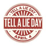 Tell a Lie Day stamp. Tell a Lie Day, April 4, rubber stamp, vector Illustration Royalty Free Stock Images