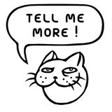 Tell me more. Cute tomcat head. Speech bubble. Vector illustration. Stock Photography