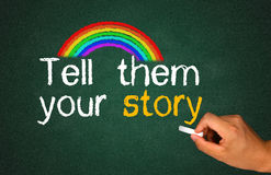 Tell them your story. On blackboard royalty free stock photos