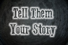 Tell them your story. Text royalty free stock photography