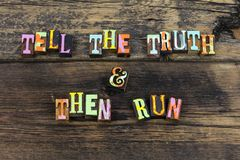 Tell truth run honesty respect integrity letterpress royalty free stock images