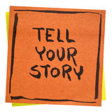 Tell your story inspirational note Royalty Free Stock Photography