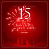 15 July, Happy Holidays Democracy Republic of Turkey celebration card. 15 temmuz demokrasi ve milli birlik gunu vector illustration. 15 July, Happy Holidays Stock Photo