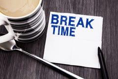 Tempo escrito à mão da ruptura da exibição do texto Conceito do negócio para a pausa da parada da oficina do trabalho escrita no  Imagens de Stock