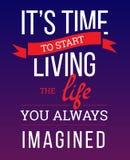 Temps à la vie la vie où vous avez toujours imaginée Image stock
