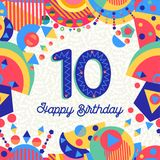 Ten 10 year birthday party greeting card number. Happy Birthday ten 10 year fun design with number, text label and colorful decoration. Ideal for party Royalty Free Stock Photo