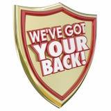Tenemos su peligro trasero Preven del crimen de la seguridad de la protección del escudo Imágenes de archivo libres de regalías