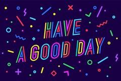 Tenga un buen día Tarjeta de felicitación, bandera, cartel, etiqueta engomada ilustración del vector