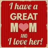 Tengo una gran mamá y amo su cartel retro Foto de archivo libre de regalías