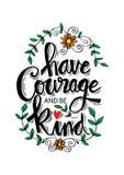 Tenha a coragem e seja amável ilustração royalty free