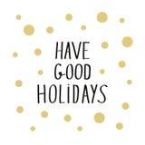 Tenha a rotulação moderna dos bons feriados com os pontos dourados nas FO brancas Fotos de Stock Royalty Free