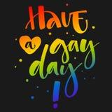 Tenha um dia alegre O arco-?ris de Gay Pride colore cita??es modernas do texto da caligrafia no fundo escuro do fundo ilustração do vetor