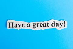Tenha um grande texto do dia no papel A palavra tem um grande dia em um pedaço de papel Imagem do conceito Fotos de Stock Royalty Free