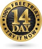 14 - tentativa da versão de avaliação gratuita do dia ele agora etiqueta dourada, ilustração do vetor Foto de Stock