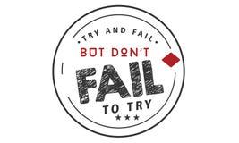 A tentativa e a falha, mas don a falha do ` t para tentar ilustração royalty free